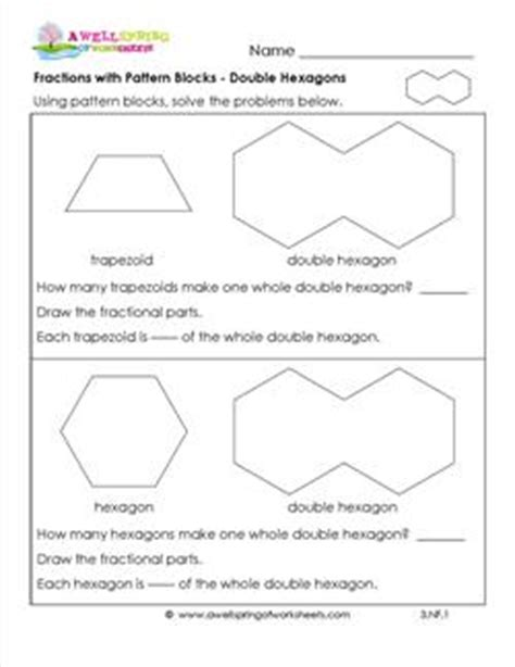 pattern block activities for first grade fractions with pattern blocks double hexagons third