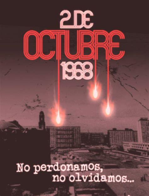 imagenes 2 de octubre no se olvida exabrupto 15 2 de octubre 68 en 2 de octubre 2012