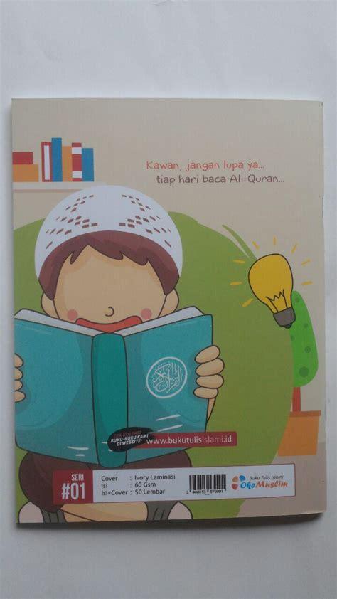 Al Quran Al Wafa Halim buku tulis islami al quran pedoman hidupku