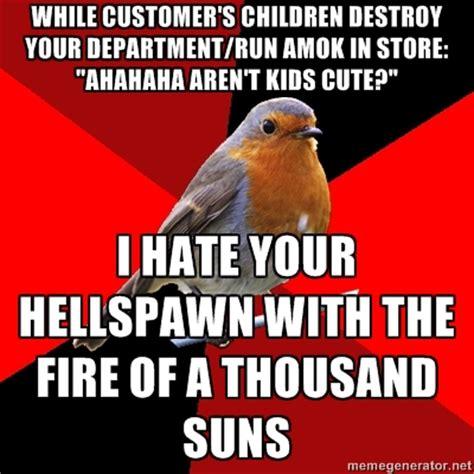 Retail Robin Meme - retail hell underground retail robin fridays hellspawn