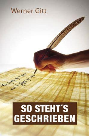werner gitt predigten so steht s geschrieben missionswerk bruderhand