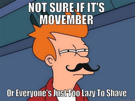 Movember Meme - 11 movember moustache memes for a good cause good laugh