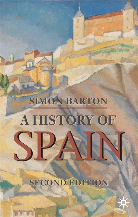 a history of spain a history of spain david marx book reviews
