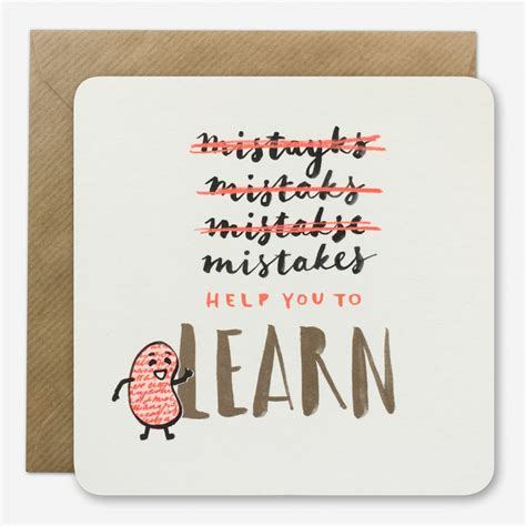 Mistakes help you learn