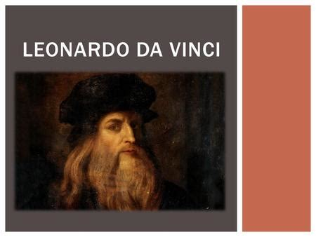 leonardo da vinci biography en espanol презентация на тему quot leonardo da vinci quot скачать