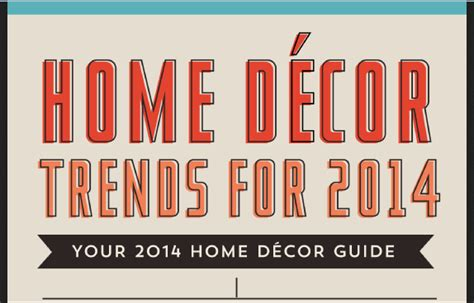 home trends 2014 home decor trends for 2014 infographic visualistan
