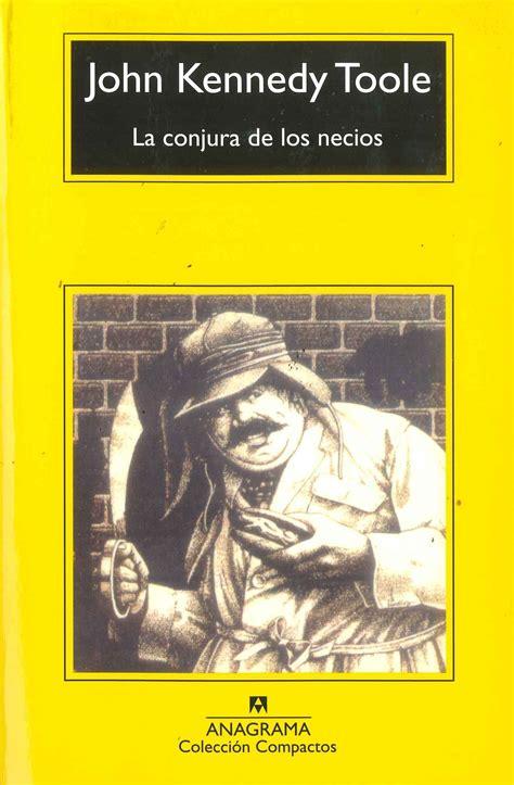 libro sabios y necios la conjura de los necios de john kennedy toole