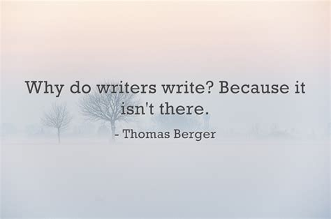 Why Getting An Mba Isn 39 by Why Do Writers Write Because It Isn T There By