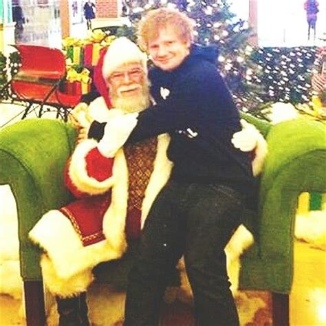 ed sheeran xmas what a doll ed sheeran is the epitome of awesome