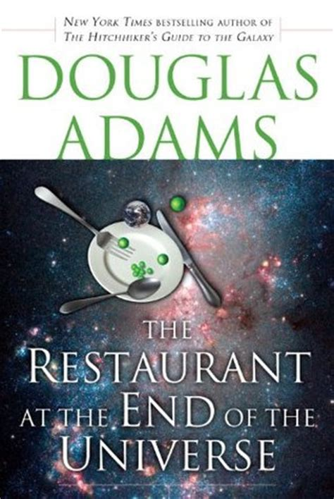 the restaurant at the end of the universe the restaurant at the end of the universe hitchhiker s