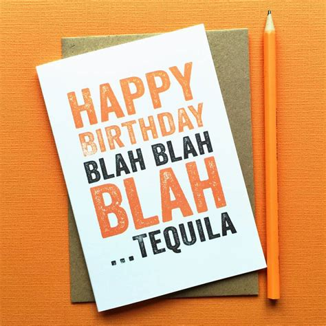 birthday tequila birthday blah blah blah tequila card tequila