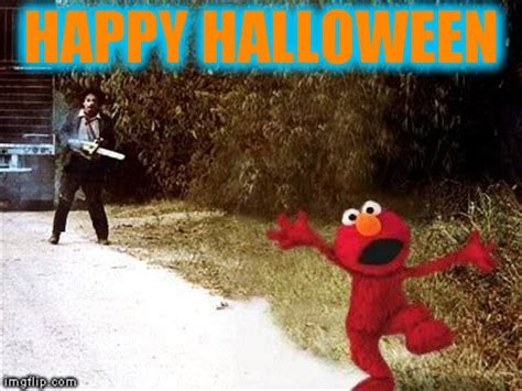 Chainsaw Meme - image tagged in halloween happy halloween elmo texas