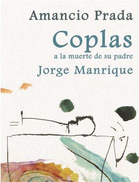 poema de jorge manrique coplas a la muerte de su padre amancio prada jorge