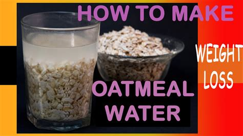 9 Ways To Make Oatmeal Interesting by How To Make Oatmeal Water And How To Take Weight Loss
