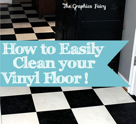 my secret tip how to clean vinyl floors easily the graphics fairy