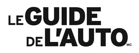 Auto L Guide by Le Guide De L Auto 2018 C Est Pour Le Mois D Ao 251 T