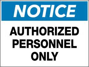 notice authorized personnel only wall sign