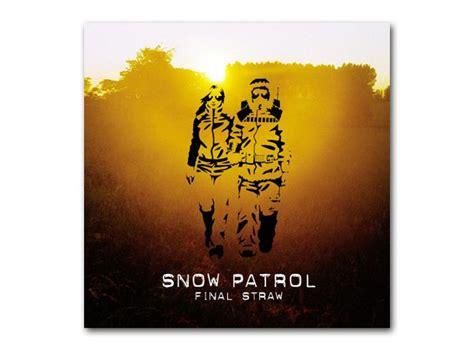 best songs of snow patrol 165 snow patrol chocolate the top 1 000 songs of all