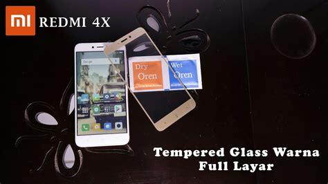 Tempered Glass Xiomi Redmi 4x Layar cara memasang tempered glass warna layar xiaomi redmi