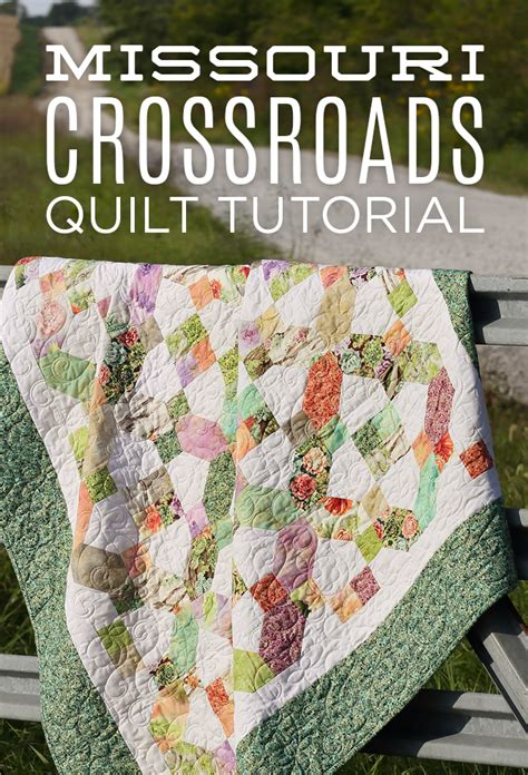 Missouri Quilt Tutorials by New Friday Tutorial The Missouri Crossroads Quilt Tutorial