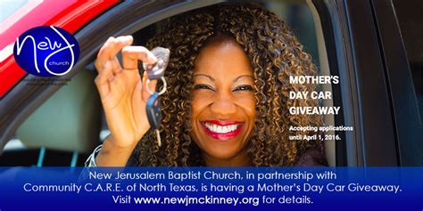 Car A Day Giveaway - 2016 mother s day car giveaway new jerusalem baptist church