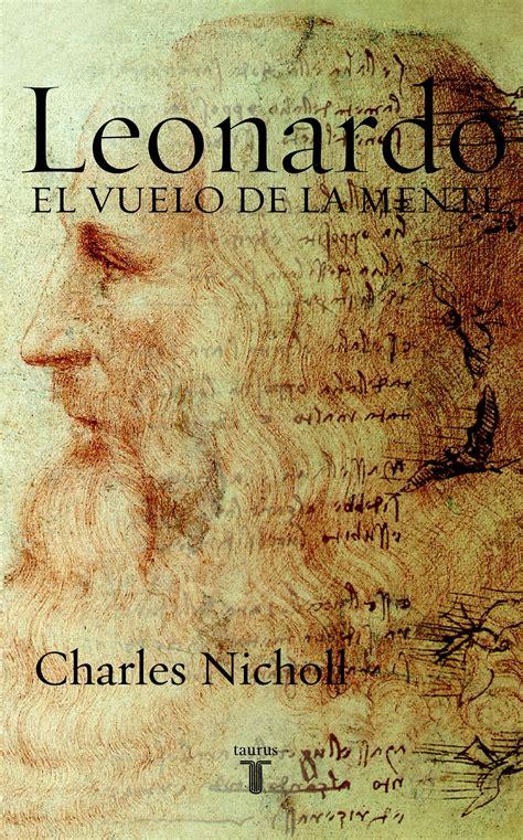 libro rese 241 a leonardo el vuelo de la mente la guarida del pensamiento
