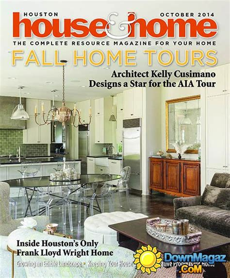 Houston Home Design Magazine | houston house home october 2014 187 download pdf