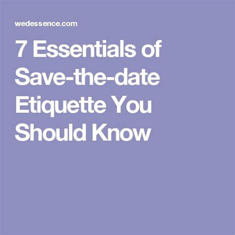 7 Etiquette Tips For A Date by 25 Best Ideas About Wedding Save The Date Etiquette On