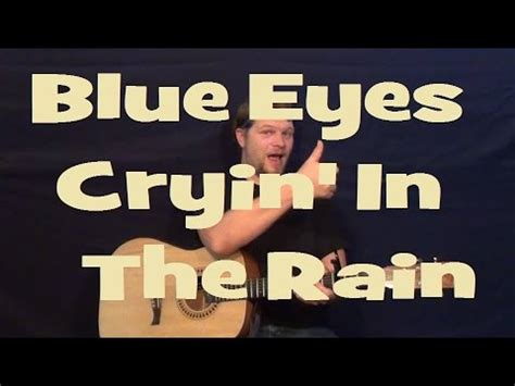 strumming pattern for blue eyes crying in the rain blue eyes crying in the rain carter style guitar lesson
