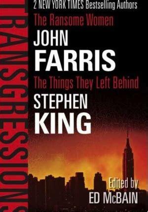 libro they do it with cbs prepara una serie basada en el relato de stephen king quot the things they left behind quot
