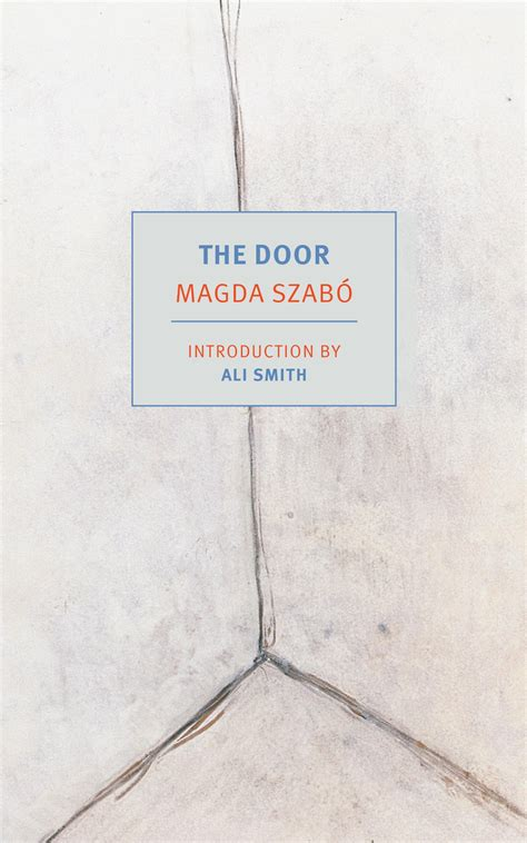 The Door Szabo the door by magda szabo review