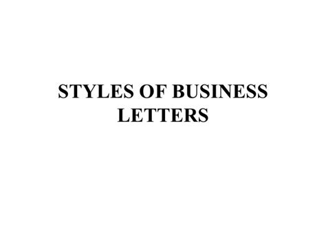 business letters different styles styles of business letters