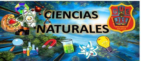 imagenes educativas de ciencias naturales ciencias naturales ciencias naturales y sus ramas