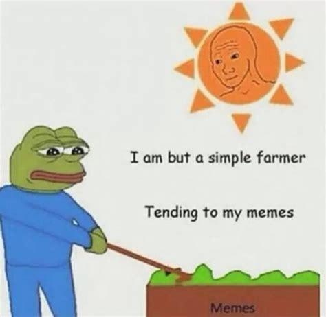 Farmer Meme - tending to my meme crops tumblr