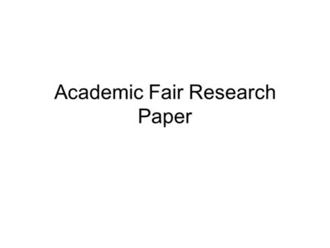 Academic Essay Font Size by History Fair Draft Assignment Ppt