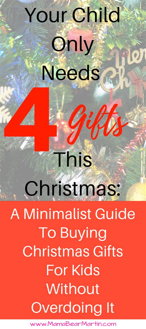 your child only needs 4 gifts this christmas a guide to