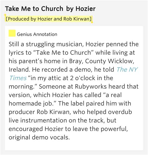 hozier quotes about take me to church produced by hozier and rob kirwan take me to church