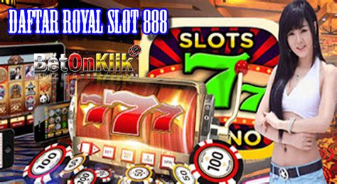 daftar royal slot   royal slot  login slot mobile apk