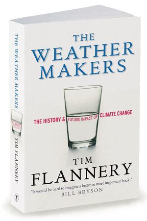 The Weather Makers Tim Flannery quotes by tim flannery like success