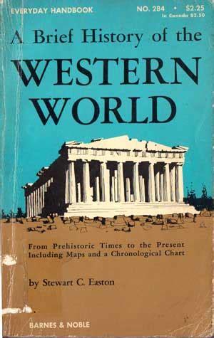 a brief history of western a brief history of the western world thư viện phật gi 193 o