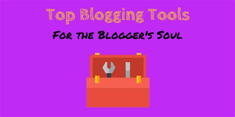 top video tools for your blog bloggingpro blogging tools you can t blog without on blast blog