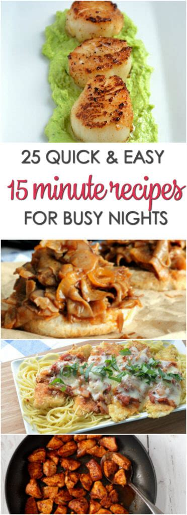 Fast Easy And Snappy 15 Minutes Recipes by 15 Minute Dinner Recipes