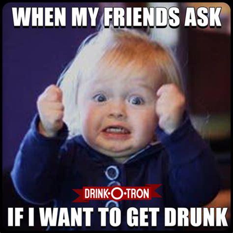 Meme Drunk - drunk memes 100 images 25 really funny memes about