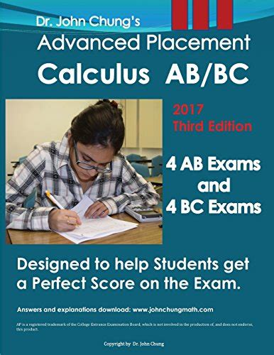 dr chung s advanced placement calculus ab designed to help students get a score on the books advanced placement calculus ab bc designed to help