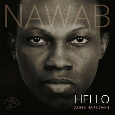download mp3 adele hello cover nawab vs adele hello rap cover latest naija nigerian