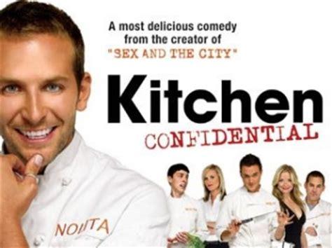 Kitchen Confidential Gordon Ramsey Bradley Cooper Anthony Bourdain And Me