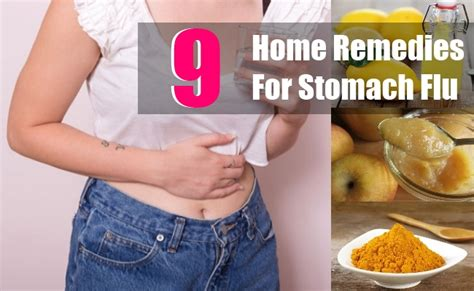 9 home remedies for stomach flu search home remedy