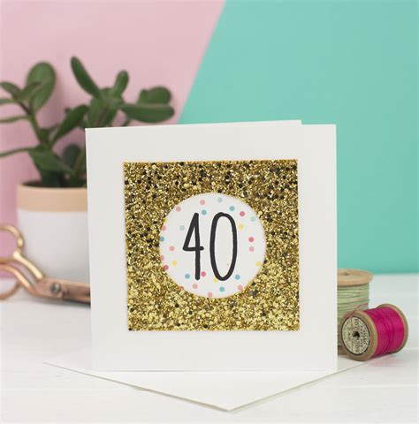 glitter for card 40th birthday card glitter by george