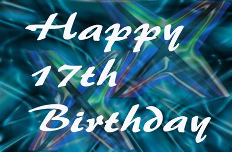 Quotes For 17th Birthday Happy 17th Birthday Quotes For My Son