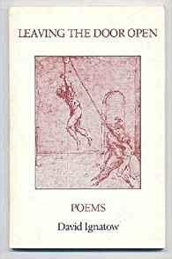 Open The Door Poem by Leaving The Door Open Poems David Ignatow 9780935296518